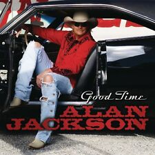 Good Time - Alan Jackson (2008, CD NEU)