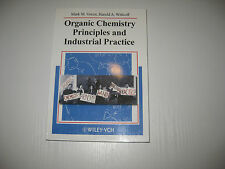 Organic Chemistry Principles and Industrial Practice von H. A. Wittcoff, M....