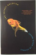 The Secret Goldfish: Stories - David Means - FINE First Softcover Edition - 2005