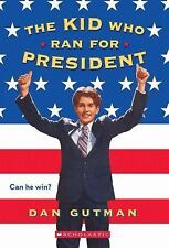 The Kid Who Ran For President Gutman, Dan Paperback