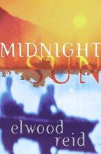 Midnight Sun Reid, Elwood Hardcover