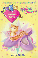 Pocket Cats: Feline Charm, Wells, Kitty