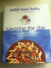 Savoring the Day : Recipes and Remedies to Enhance Your Natural Rhythms STO#3308