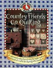 NEW COUNTRY FRIENDS GO QUILTING A PATCHWORK COLLECTION