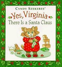 Yes Virginia, There Is a Santa Claus by Francis P. Church and Cyndy Szekeres (19
