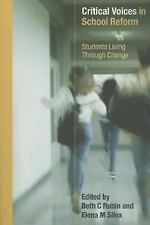 Critical Voices in School Reform : Students Living Through Change (2003,...