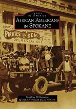 Williamson Arcadia - African Americans In Spokane (2010) - New - Trade Pape