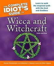 Complete Idiot's Guide To Wicca and Witchcraft (3rd Edition)!
