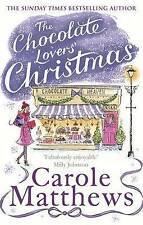 The Chocolate Lovers' Christmas by Carole Matthews (Paperback, 2015) New Book