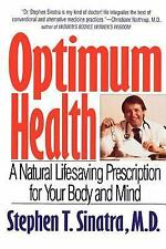 Optimum Health: A Natural Lifesaving Prescription for Your Body and Mind by Sina