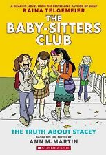 The Baby-Sitters Club Graphix: The Truth about Stacey No. 2 by Ann M. Martin...