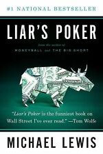 Liar's Poker : Rising Through the Wreckage on Wall Street by Lewis and...
