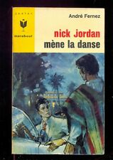 Marabout Junior 304 André FERNEZ : Nick Jordan mène la danse 1965