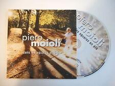 PIERO MOIOLI : DANS LES SQUARES EN ETE [ CD SINGLE PORT GRATUIT ]