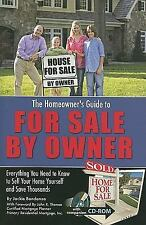 The Homeowners Guide to For Sale By Owner: Everything You Need to Know to Sell Y