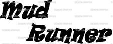Mud Runner vinyl decal/sticker muddin' 4 wheelin' off road country truck jeep