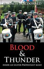 Blood & Thunder: Inside an Ulster Protestant Band