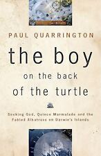 The Boy on the Back of the Turtle: Seeking God, Quince Marmalade, and the Fabl..