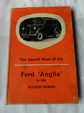 BOOK OF THE FORD ANGLIA 8 HP WORKSHOP MANUAL E494A SALOON DE LUXE 1948 - 1953