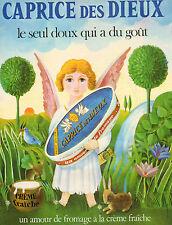 Publicité 1972  CAPRICE DES DIEUX fromage à la crème fraiche