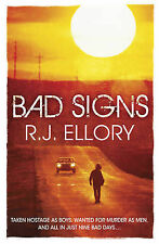 Bad Signs, Ellory, R.J.