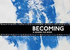 Becoming: A Gender Flipbook
