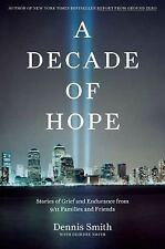 A Decade of Hope: Stories of Grief and Endurance from 911 Families and-ExLibrary