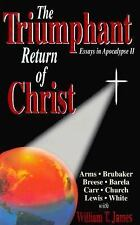 The Triumphant Return of Christ: Essays in Apocalypse Series Two