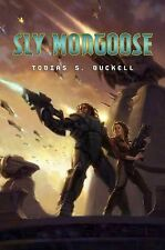 NEW - Sly Mongoose by Buckell, Tobias S.