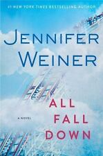 All Fall Down by Jennifer Weiner (2014, Hardcover)