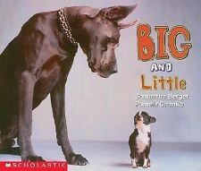 Big and Little (Learning Center Emergent Readers) Berger, Samantha, Chanko, Pam