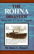 The Rohna Disaster by Bennett, James G
