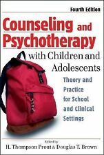 Counseling and Psychotherapy with Children and Adolescents : Theory and...