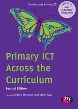 Primary ICT Across the Curriculum by SAGE Publications Ltd (Paperback, 2012)
