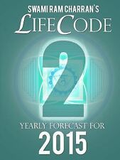 Lifecode #2 Yearly Forecast for 2015 - Durga by Swami Ram Charran (2014,...