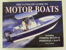 Ulitimate Guide to MOTOR BOATS Barry Pickthall, 2004, sport & fishing boats HC