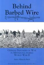 Behind Barbed Wire: German Prisoner of War Camps in Minnesota-ExLibrary