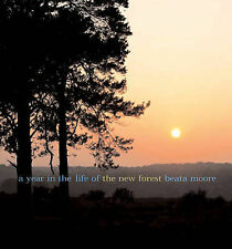A Year in the Life of the New Forest,Moore, Beata,Acceptable Book mon0000042586