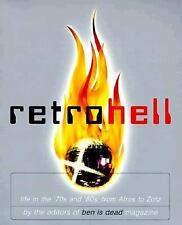 Retro Hell: Life in the `70s and `80S, from Afros to Zotz-ExLibrary