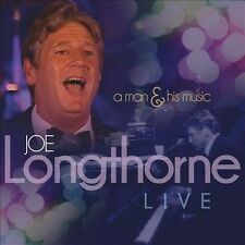 Live: A Man & His Music by Joe Longthorne (CD, Oct-2013, Wienerworld)