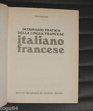 Enea Balmas - Dizionario Pratico Della Lingua Francese - Italiano/Francese