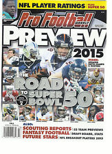 PRO FOOTBALL WEEKLY MAGAZINE  PREVIEW   FALL, 2015  ( ROAD TO SUPER BOWL 50 )