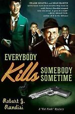 Everybody Kills Somebody Sometime (Rat Pack Mysteries (Thorndike Press))