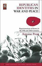 Republican Identities in War and Peace: Representations of France in the Ninetee