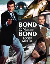 Bond On Bond: Reflections On 50 Years Of James Bond Movies, Roger Moore, Good Bo