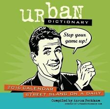 Urban Dictionary 2016 Day-To-Day Calendar by Aaron Peckham (2015, Diary, Journa…