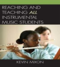 Reaching and Teaching All Instrumental Music Students-ExLibrary