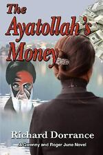The Junes of Charleston: The Ayatollah's Money : A Gwenny and Roger June...