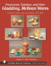 Franciscan, Catalina, and Other Gladding, Mcbean Wares price guide, 2001 hc