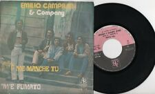 CAMPASSI EMILIO & COMPANY ME MANCHE TU / M'E FUMATO FESTIVAL NAPOLI 1981 45 GIRI